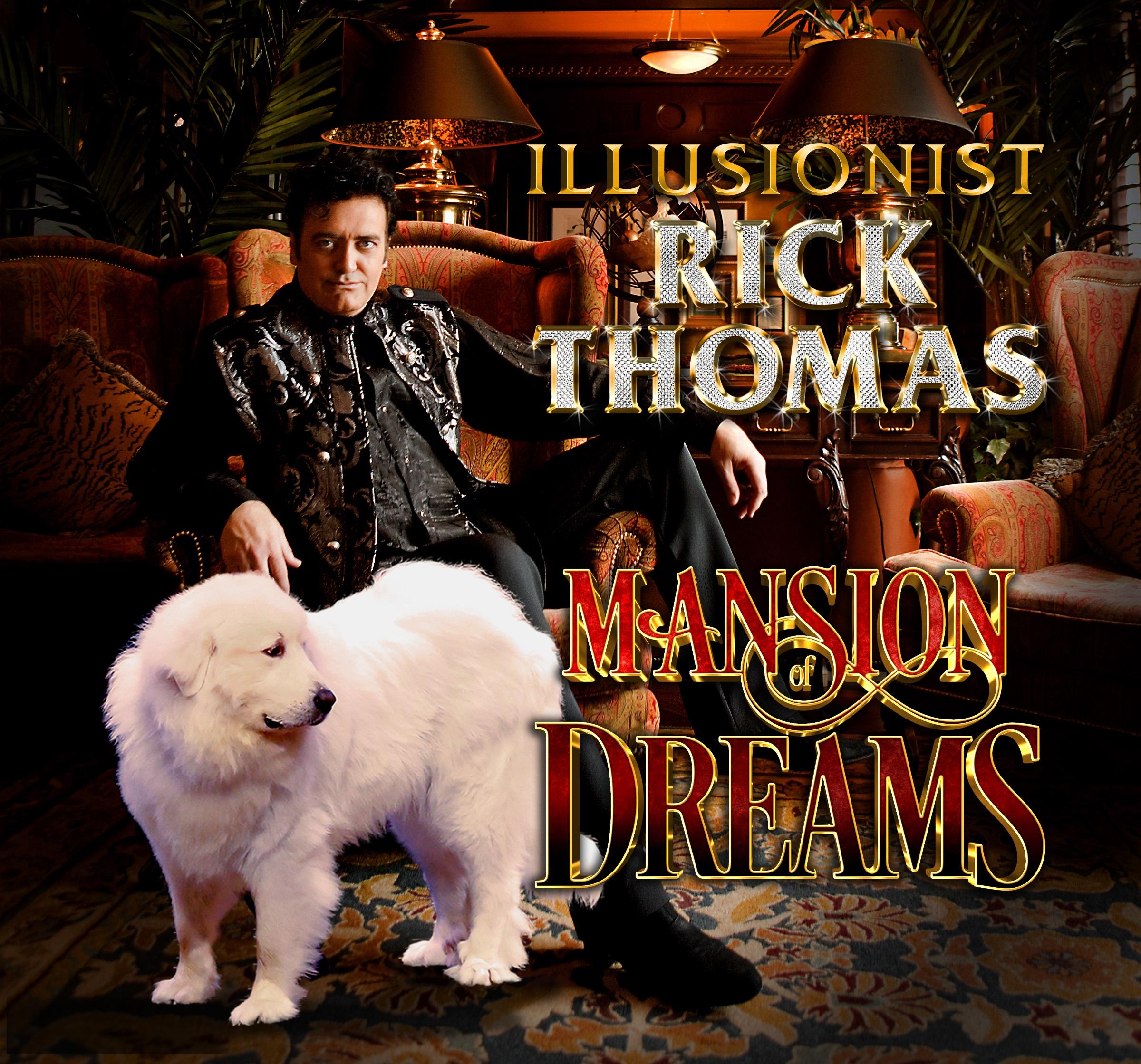 Illusionist_Rick_Thomas_Mansion_of_Dreams