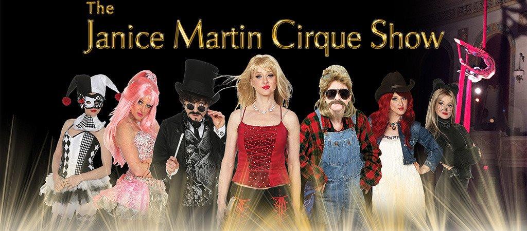 janice martin cirque show